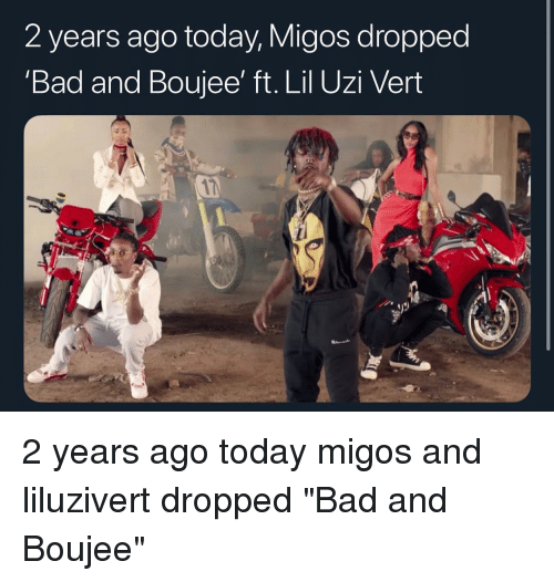 """Migos: 2 years ago today, Migos dropped  'Bad and Boujee' ft. Lil Uzi Veirt 2 years ago today migos and liluzivert dropped """"Bad and Boujee"""""""