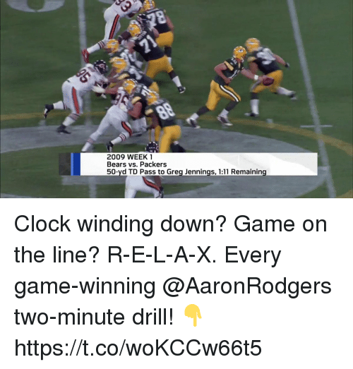 winding: 2009 WEEK 1  Bears vs. Packers  50-yd TD Pass to Grea Jennings, 1:11 Remaining Clock winding down? Game on the line? R-E-L-A-X.  Every game-winning @AaronRodgers two-minute drill! 👇 https://t.co/woKCCw66t5