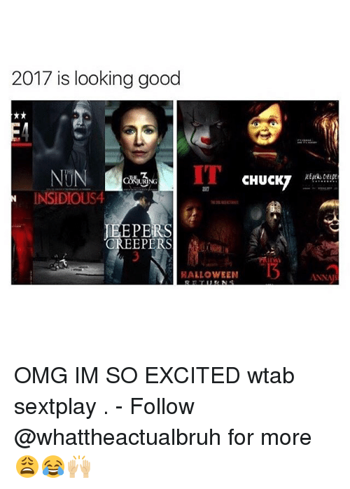 Urin: 2017 is looking good  CHUCKT  URIN  INSIDIOUS4  PERS  CREEPERS  HALLOWEEN  ANNAI OMG IM SO EXCITED wtab sextplay . - Follow @whattheactualbruh for more😩😂🙌🏼