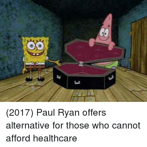 Paul Ryan, Who, and Paul: (2017) Paul Ryan offers alternative for those who cannot afford healthcare