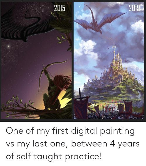 One, First, and Painting: 2019  2015 One of my first digital painting vs my last one, between 4 years of self taught practice!