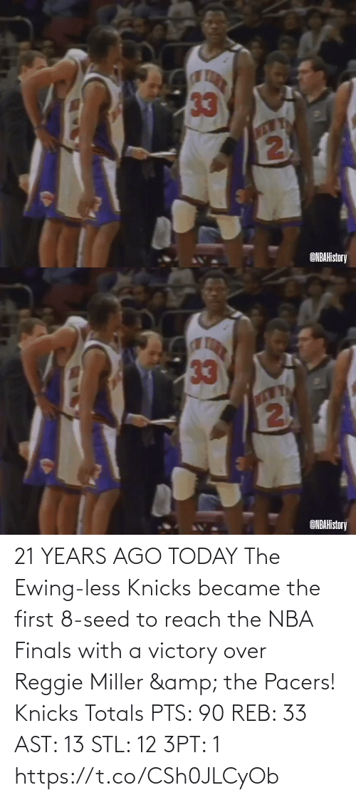 pts: 21 YEARS AGO TODAY The Ewing-less Knicks became the first 8-seed to reach the NBA Finals with a victory over Reggie Miller & the Pacers!   Knicks Totals PTS: 90 REB: 33 AST: 13 STL: 12 3PT: 1 https://t.co/CSh0JLCyOb