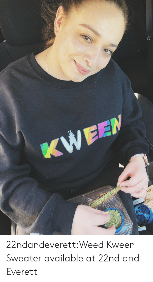 tops: 22ndandeverett:Weed Kween Sweater available at 22nd and Everett