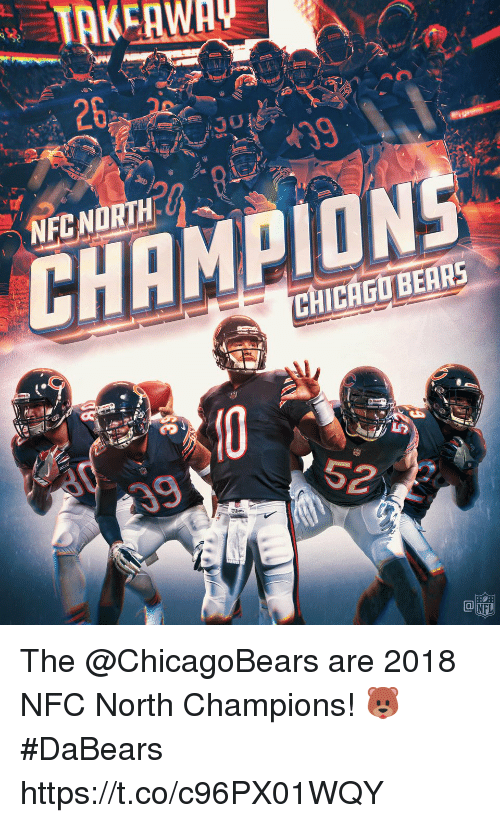 Chicago, Memes, and Bear: 26  NEC NORTH  CHAMPION  CHICAGO BEAR The @ChicagoBears are 2018 NFC North Champions! 🐻  #DaBears https://t.co/c96PX01WQY