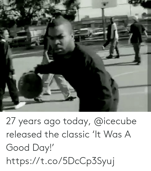 a-good-day: 27 years ago today, @icecube released the classic 'It Was A Good Day!'   https://t.co/5DcCp3Syuj