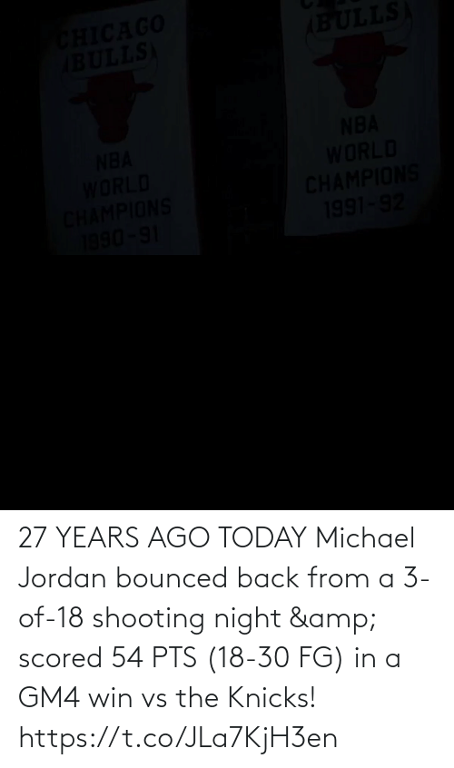 pts: 27 YEARS AGO TODAY Michael Jordan bounced back from a 3-of-18 shooting night & scored 54 PTS (18-30 FG) in a GM4 win vs the Knicks!    https://t.co/JLa7KjH3en