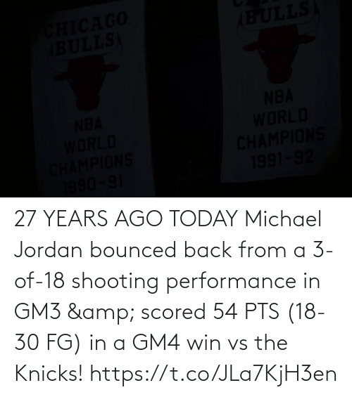 pts: 27 YEARS AGO TODAY Michael Jordan bounced back from a 3-of-18 shooting performance in GM3 & scored 54 PTS (18-30 FG) in a GM4 win vs the Knicks!   https://t.co/JLa7KjH3en
