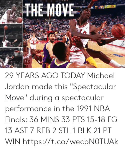 "pts: 29 YEARS AGO TODAY Michael Jordan made this ""Spectacular Move"" during a spectacular performance in the 1991 NBA Finals:   36 MINS 33 PTS 15-18 FG 13 AST 7 REB 2 STL 1 BLK 21 PT WIN https://t.co/wecbN0TUAk"