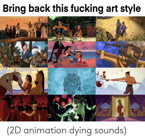 dying: (2D animation dying sounds)