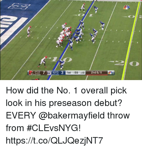 Memes, 🤖, and How: 2nd & 11 How did the No. 1 overall pick look in his preseason debut?  EVERY @bakermayfield throw from #CLEvsNYG! https://t.co/QLJQezjNT7