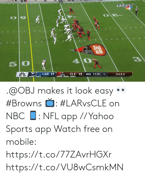 Memes, Nfl, and Sports: 2nd  &8  40  50  LAR 17  1-1CLE 13  4th 11:3112  2-0  2nd & 8 .@OBJ makes it look easy ? #Browns  ?: #LARvsCLE on NBC ?: NFL app // Yahoo Sports app Watch free on mobile: https://t.co/77ZAvrHGXr https://t.co/VU8wCsmkMN