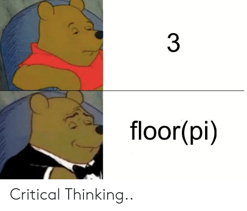 Critical Thinking: 3  floor  (pi) Critical Thinking..
