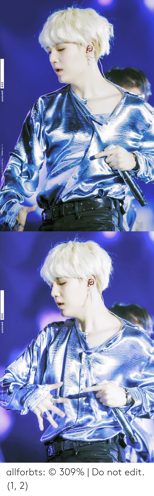 Tumblr, Blog, and Http: 309  percent  For BTS SUGA  The world is you   309  percent  The world is allforbts:   © 309% | Do not edit. (1, 2)