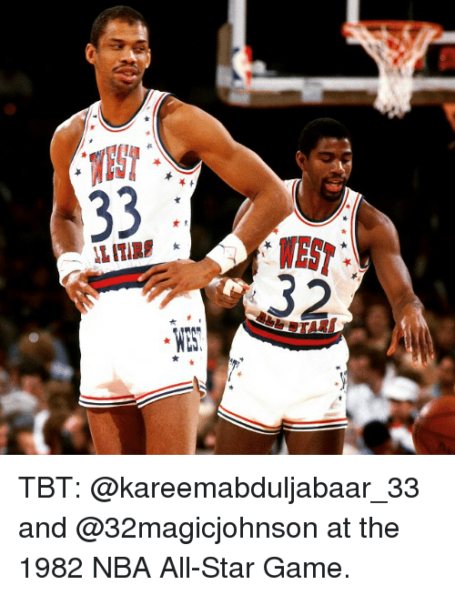 NBA All-Star Game: 33  32  ST 2  オW  长 TBT: @kareemabduljabaar_33 and @32magicjohnson at the 1982 NBA All-Star Game.