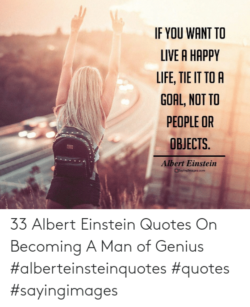 Einstein: 33 Albert Einstein Quotes On Becoming A Man of Genius #alberteinsteinquotes #quotes #sayingimages