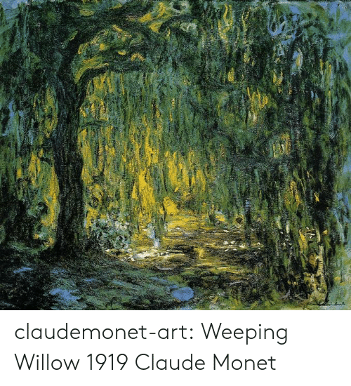 willow: 34 claudemonet-art:    Weeping Willow  1919  Claude Monet
