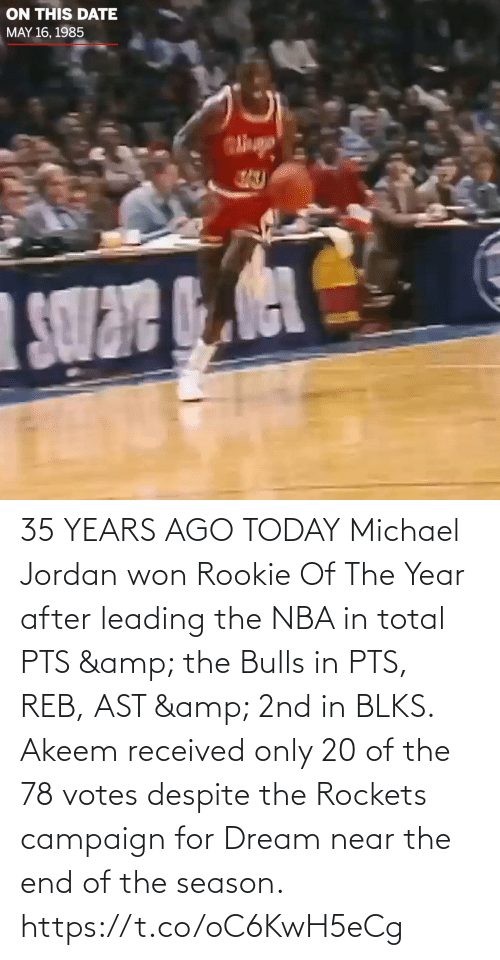 rockets: 35 YEARS AGO TODAY Michael Jordan won Rookie Of The Year after leading the NBA in total PTS & the Bulls in PTS, REB, AST & 2nd in BLKS.    Akeem received only 20 of the 78 votes despite the Rockets campaign for Dream near the end of the season.   https://t.co/oC6KwH5eCg