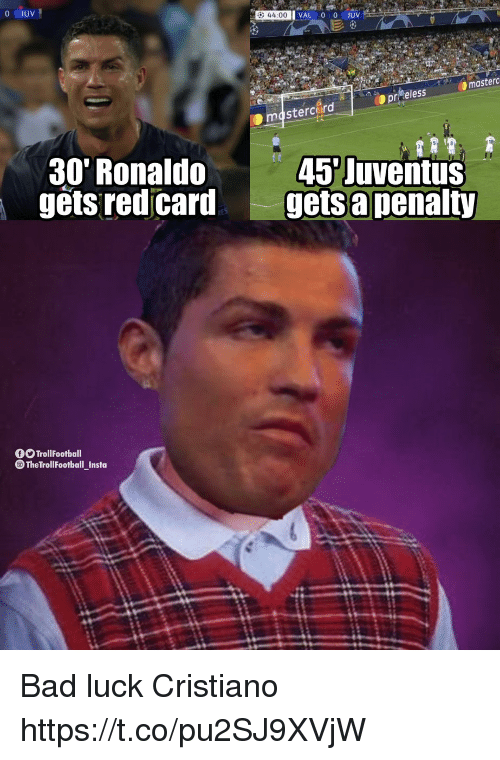 red card: 44:00  masterc  prReless  masterc rd  30' Ronaldo  gets red card  45 Juventus  gets a penalty  TrollFootball  TheTrollFootball1nsta Bad luck Cristiano https://t.co/pu2SJ9XVjW