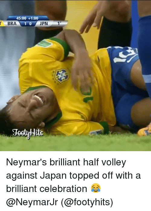 volley: 45:00 +1:00  T BRA 1 0  JPN  1 Neymar's brilliant half volley against Japan topped off with a brilliant celebration 😂 @NeymarJr (@footyhits)