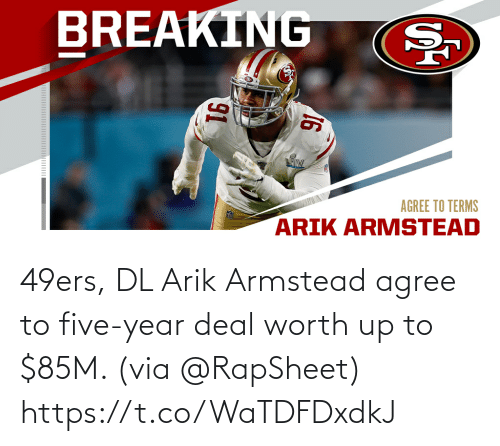 San Francisco 49ers: 49ers, DL Arik Armstead agree to five-year deal worth up to $85M. (via @RapSheet) https://t.co/WaTDFDxdkJ