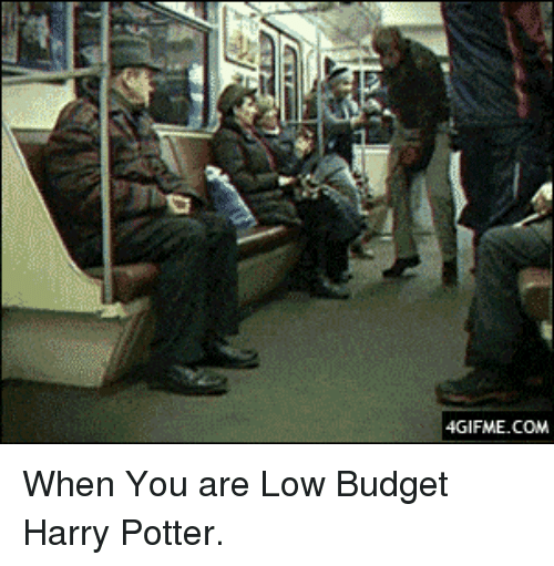 Low Budget: 4GIFME.COM <p>When You are Low Budget Harry Potter.</p>