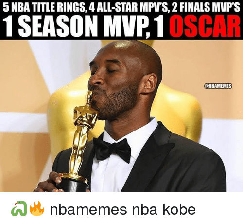 All Star, Basketball, and Finals: 5 NBA TITLE RINGS, 4 ALL-STAR MPVS, 2 FINALS MVP'S  1 SEASON MVP.10SCAR  @NBAMEMES 🐍🔥 nbamemes nba kobe