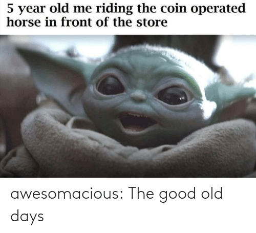 Year Old: 5 year old me riding the coin operated  horse in front of the store awesomacious:  The good old days