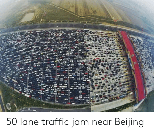 Beijing: 50 lane traffic jam near Beijing