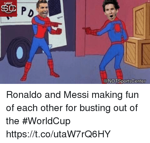 Sports, Messi, and Ronaldo: 50  ONOTSports Center Ronaldo and Messi making fun of each other for busting out of the #WorldCup https://t.co/utaW7rQ6HY