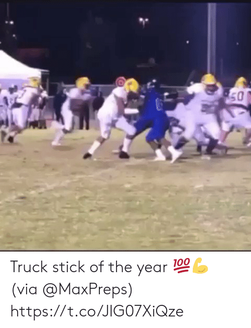 Stick, Via, and Truck: 50 Truck stick of the year 💯💪 (via @MaxPreps) https://t.co/JIG07XiQze