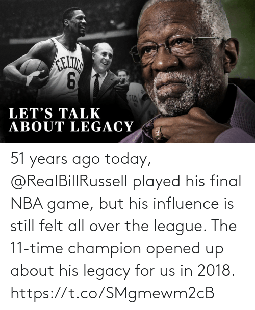The League: 51 years ago today, @RealBillRussell played his final NBA game, but his influence is still felt all over the league.   The 11-time champion opened up about his legacy for us in 2018. https://t.co/SMgmewm2cB