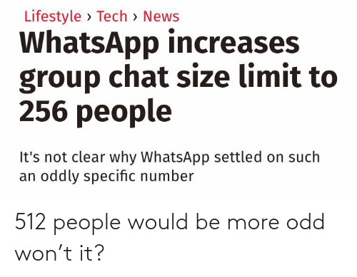 Would: 512 people would be more odd won't it?