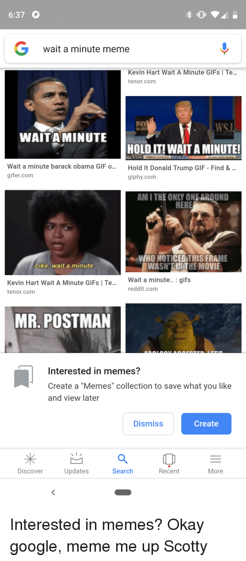 """Google Meme: 6:37 O  wait a minute meme  Kevin Hart Wait A Minute GIFs 