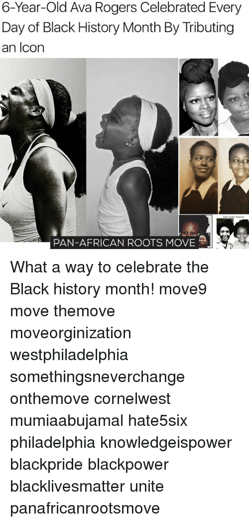 Tribution: 6-Year-old Ava Rogers Celebrated Every  Day of Black History Month By Tributing  an Icon  PAN-AFRICAN ROOTS MOVE What a way to celebrate the Black history month! move9 move themove moveorginization westphiladelphia somethingsneverchange onthemove cornelwest mumiaabujamal hate5six philadelphia knowledgeispower blackpride blackpower blacklivesmatter unite panafricanrootsmove