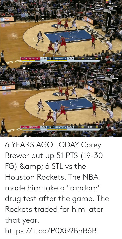 """rockets: 6 YEARS AGO TODAY Corey Brewer put up 51 PTS (19-30 FG) & 6 STL vs the Houston Rockets.   The NBA made him take a """"random"""" drug test after the game.    The Rockets traded for him later that year.   https://t.co/P0Xb9BnB6B"""