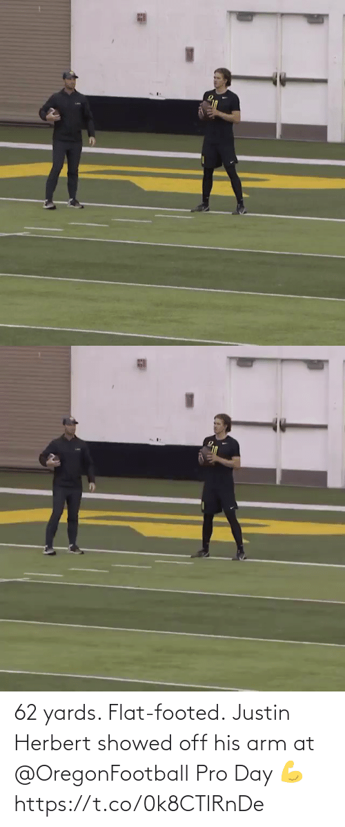 arm: 62 yards. Flat-footed.  Justin Herbert showed off his arm at @OregonFootball Pro Day 💪 https://t.co/0k8CTlRnDe