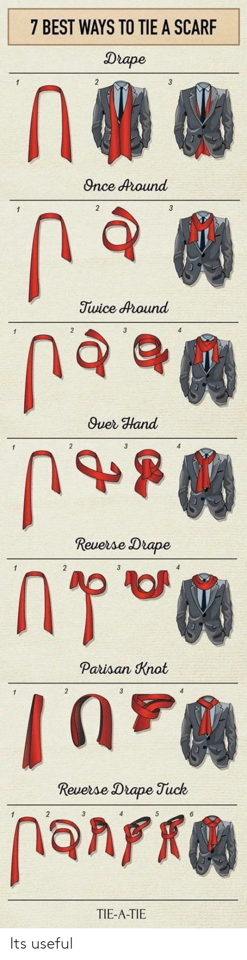 Best, Once, and Hand: 7 BEST WAYS TO TIE A SCARF  Drape  Once dound  Twice dround  Quer Hand  Revese Drape  Paisan Knat  Drape Tuck  TIE-A-TIE Its useful