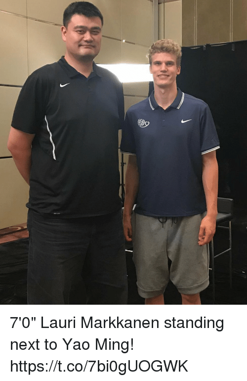"ming: 7'0"" Lauri Markkanen standing next to Yao Ming! https://t.co/7bi0gUOGWK"