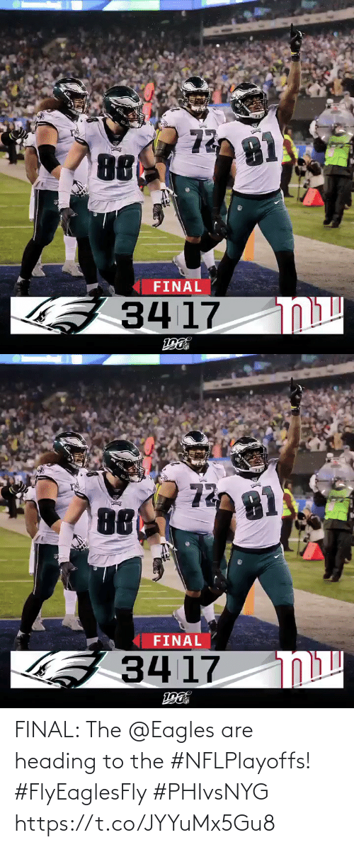 Philadelphia Eagles: 72  81  FINAL  וא  34 17   Γ3  72  8ί  τε  FINAL  קוח  34 17 FINAL: The @Eagles are heading to the #NFLPlayoffs! #FlyEaglesFly #PHIvsNYG https://t.co/JYYuMx5Gu8