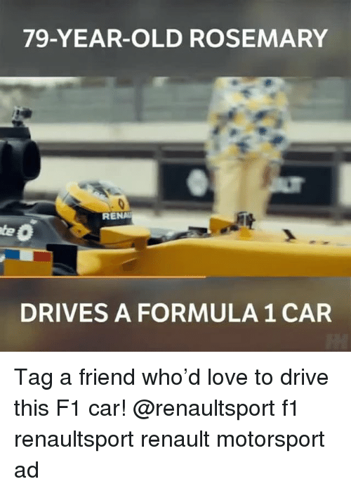 renault: 79-YEAR-OLD ROSEMARY  RENA  DRIVES A FORMULA 1 CAR Tag a friend who'd love to drive this F1 car! @renaultsport f1 renaultsport renault motorsport ad