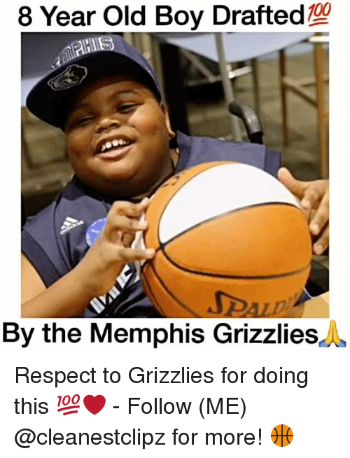 Memphis Grizzlies, Memes, and Memphis Grizzlies: 8 Year Old Boy Drafted g  By the Memphis Grizzlies Respect to Grizzlies for doing this 💯❤️ - Follow (ME) @cleanestclipz for more! 🏀