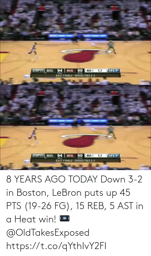 pts: 8 YEARS AGO TODAY Down 3-2 in Boston, LeBron puts up 45 PTS (19-26 FG), 15 REB, 5 AST in a Heat win!   📼 @OldTakesExposed https://t.co/qYthIvY2FI