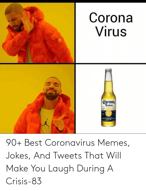 Jokes: 90+ Best Coronavirus Memes, Jokes, And Tweets That Will Make You Laugh During A Crisis-83