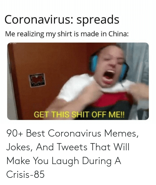 Jokes: 90+ Best Coronavirus Memes, Jokes, And Tweets That Will Make You Laugh During A Crisis-85