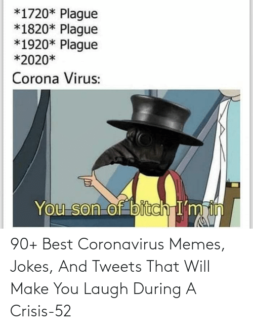 Make You: 90+ Best Coronavirus Memes, Jokes, And Tweets That Will Make You Laugh During A Crisis-52