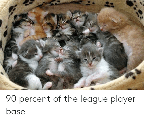 The League: 90 percent of the league player base
