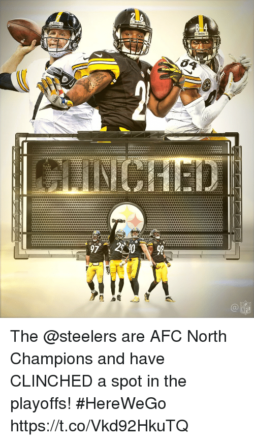 Memes, Nfl, and Steelers: 97  NFL The @steelers are AFC North Champions and have CLINCHED a spot in the playoffs! #HereWeGo https://t.co/Vkd92HkuTQ