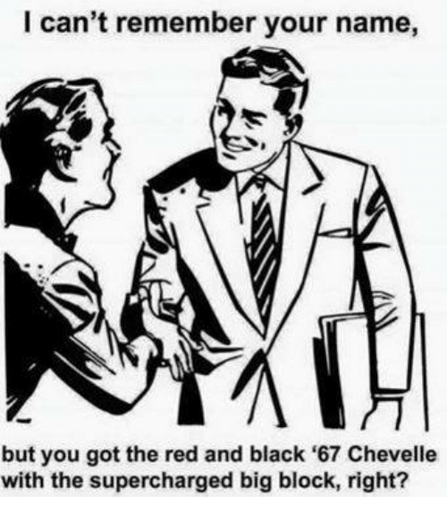 Supercharger: I can't remember your name,  but you got the red and black '67 Chevelle  with the supercharged big block, right?