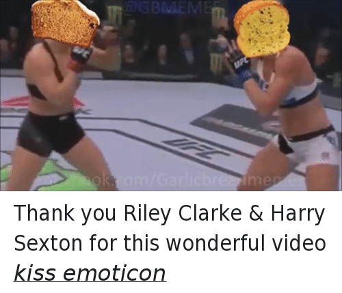 > > Emoticon: GBMEM Thank you Riley Clarke & Harry Sexton for this wonderful video kiss emoticon