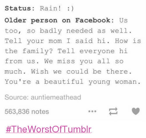 Status Rain Older Person On Facebook Us Too So Badly Needed As Well